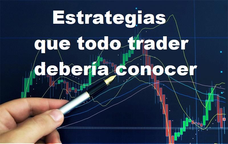 estrategias que todo trader debería conocer