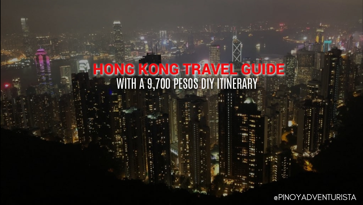 Hong Kong Travel Guide 2018 With A 9700 Pesos Diy Itinerary And Voucher Hotel Hostel Nine Dollar Bali Budget