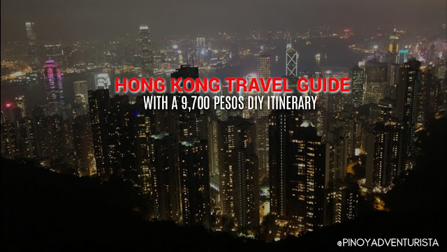 NEW UPDATED HONG KONG TRAVEL GUIDE BLOG with DIY sample HONG KONG ITINERARY and HONG KONG - MACAU ITINERARY, hotels, tour packages, and breakdown of expenses to guide in in planning your trip for the first time