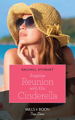 Surprise Reunion with His Cinderella by Rachael Stewart book cover Mills & Boon true love