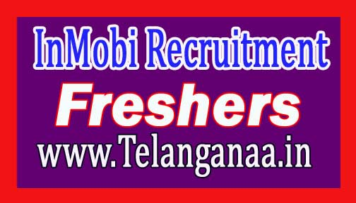InMobi Recruitment 2016-2017 For Freshers Apply