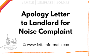 Apology Letter to Landlord for Noise Complaint (Sample)