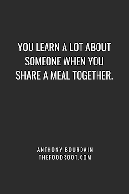 You learn a lot about someone when you share a meal together.