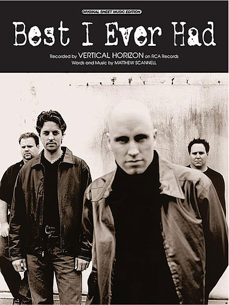 Vertical Horizon - Best I Ever Had