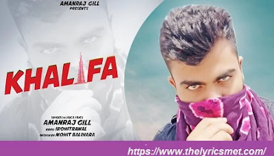 Khalifa Song Lyrics || Amanraj Gill || iRohitrawal || New Haryanvi Songs Haryanavi 2020