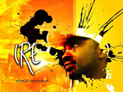 DOWNLOAD MP3: CLENCH – IRE (PROD. SWITCHBEAT)