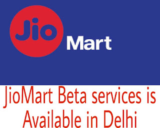 JioMart Beta services is Available in Delhi and several new and small towns. by jiomart.world