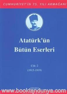 Atatürk'ün Bütün Eserleri - 2 (1915-1919)