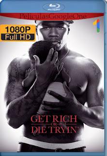 Enriquecer O Morir (Get Rich or Die Tryin) (2005) [1080p BRrip] [Latino-Inglés] [LaPipiotaHD]