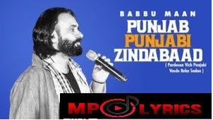 Punjab Punjabi Zindabaad Lyrics – Babbu Maan