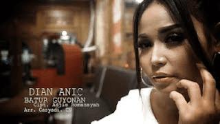 Lirik Lagu Batur Guyonan - Dian Anic