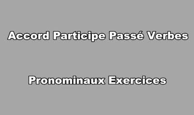 Accord Participe Passé Verbes Pronominaux Exercices