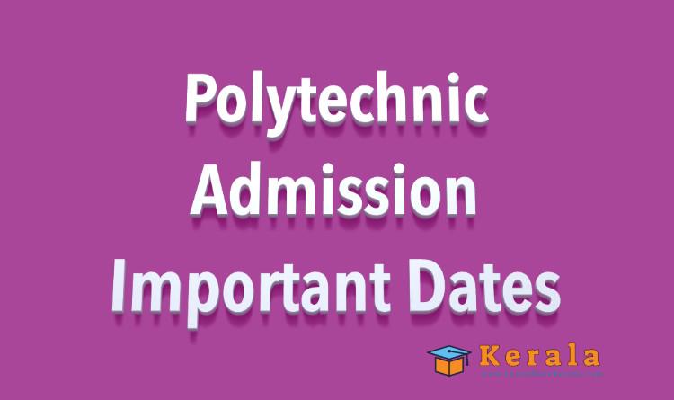 polytechnic admission important dates 2021