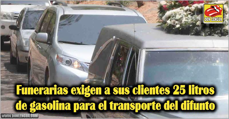 Funerarias exigen a sus clientes 25 litros de gasolina para el transporte del difunto