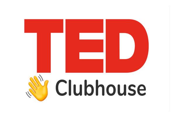 شراكة جديدة بين Clubhouse و منصة TED