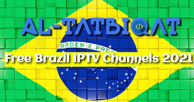 Brazil IPTV Channels 2021 M3U PlayList Working Fresh