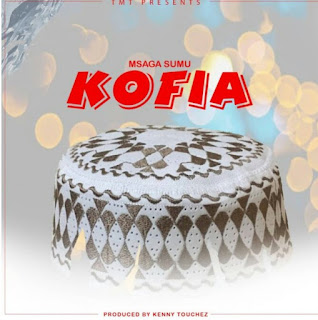 Download Audio | Msaga sumu – Kofia mp3
