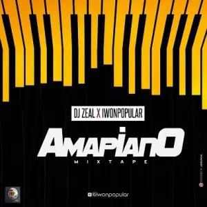 MIXTAPE: iwonpopular x DJ Zeal Amapiano Mixtape