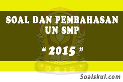 Download Soal dan Pembahasan UNBK SMP 2015