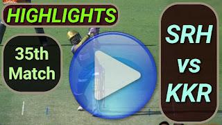 SRH vs KKR 35th Match