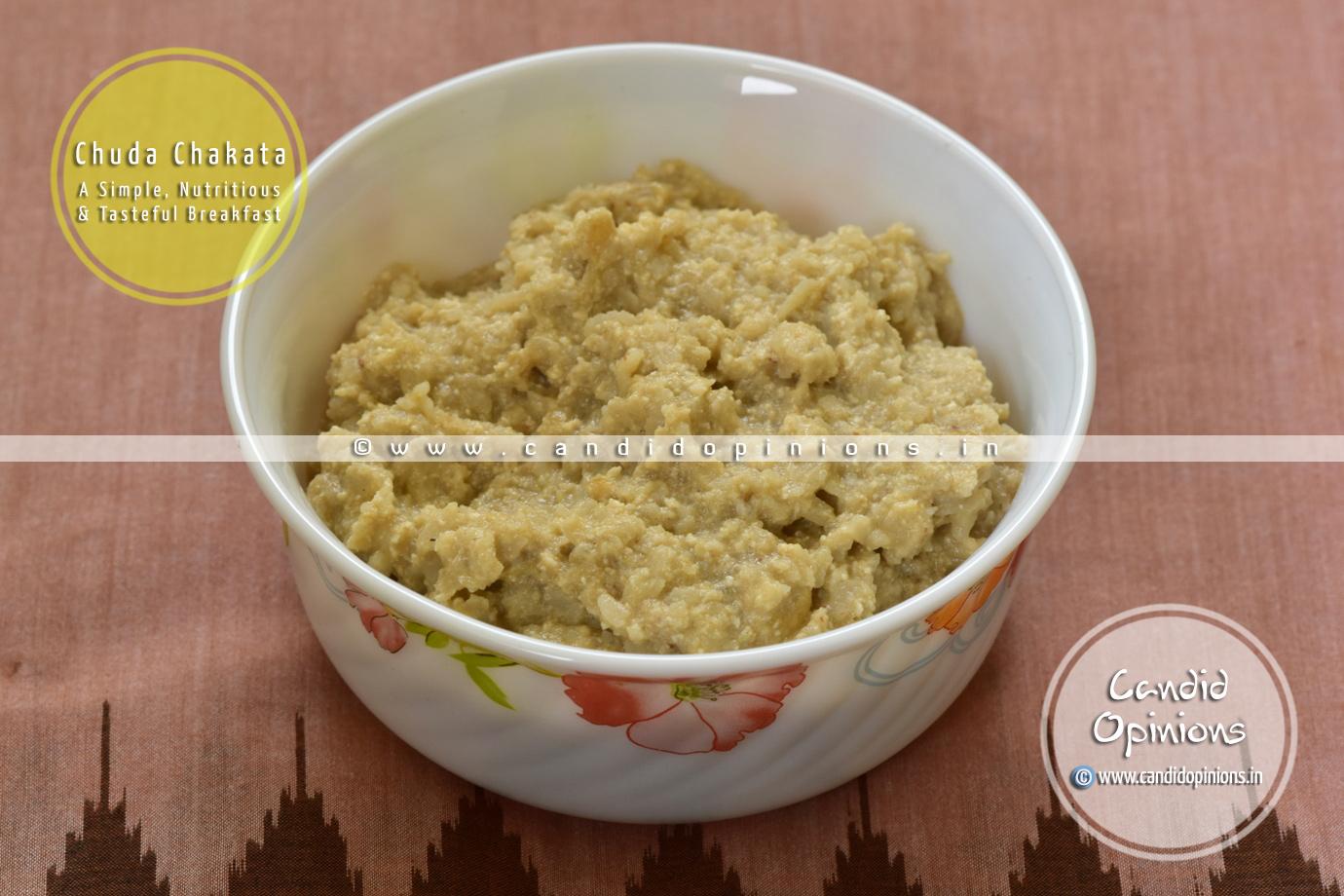 Chuda Chakata - A Simple, Nutritious and Tasteful Breakfast