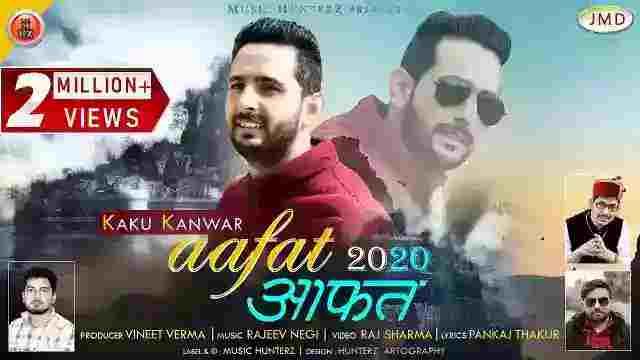 Aafat 2020 Himachali Song Lyrics In Hindi Singer Kaku Kanwar
