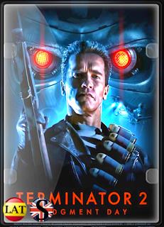 Terminator 2: Juicio Final (1991) FULL HD 1080P LATINO/ESPAÑOL/INGLES