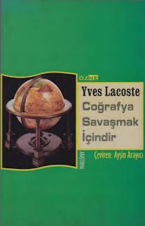Yves Lacoste - Coğrafya Savaşmak İçindir