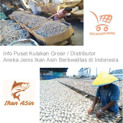 Pusat Kulakan Grosir dan Dsitributor Ikan Asin Terlengkap di Indonesia