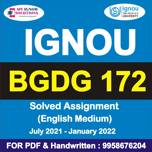 BGDG 172 Solved Assignment 2021-22