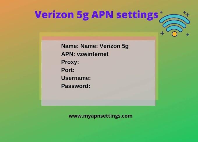 Verizon 5G APN Settings 2020