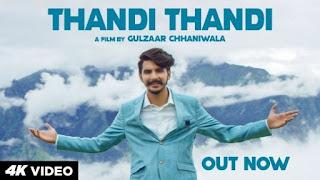 Thandi Thandi Lyrics Gulzaar Chhaniwala