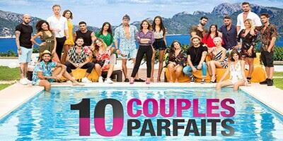 10 COUPLES PARFAiTS 4 Saison 4 Episode 8 du Mardi 25 août 2020 replay streaming