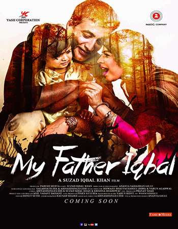 Poster Of Hindi Movie My Father Iqbal 2017 Full HD Movie Free Download 720P Watch Online
