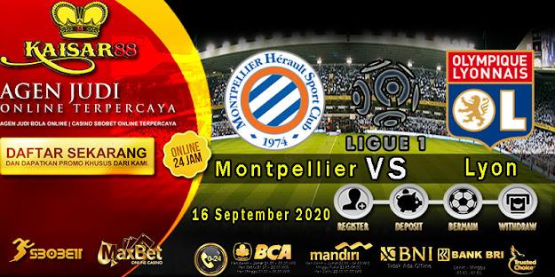 Prediksi Bola Terpercaya Liga 1 Prancis Montpellier vs Lyon 16 September 2020