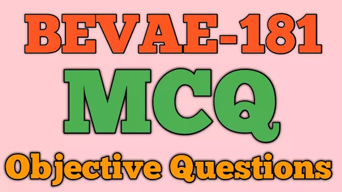 BEVAE-181 Objective Question English Medium (Feb 2021 Exam)