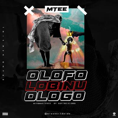 [Music] Mtee - Olofo Lobinu Ologo