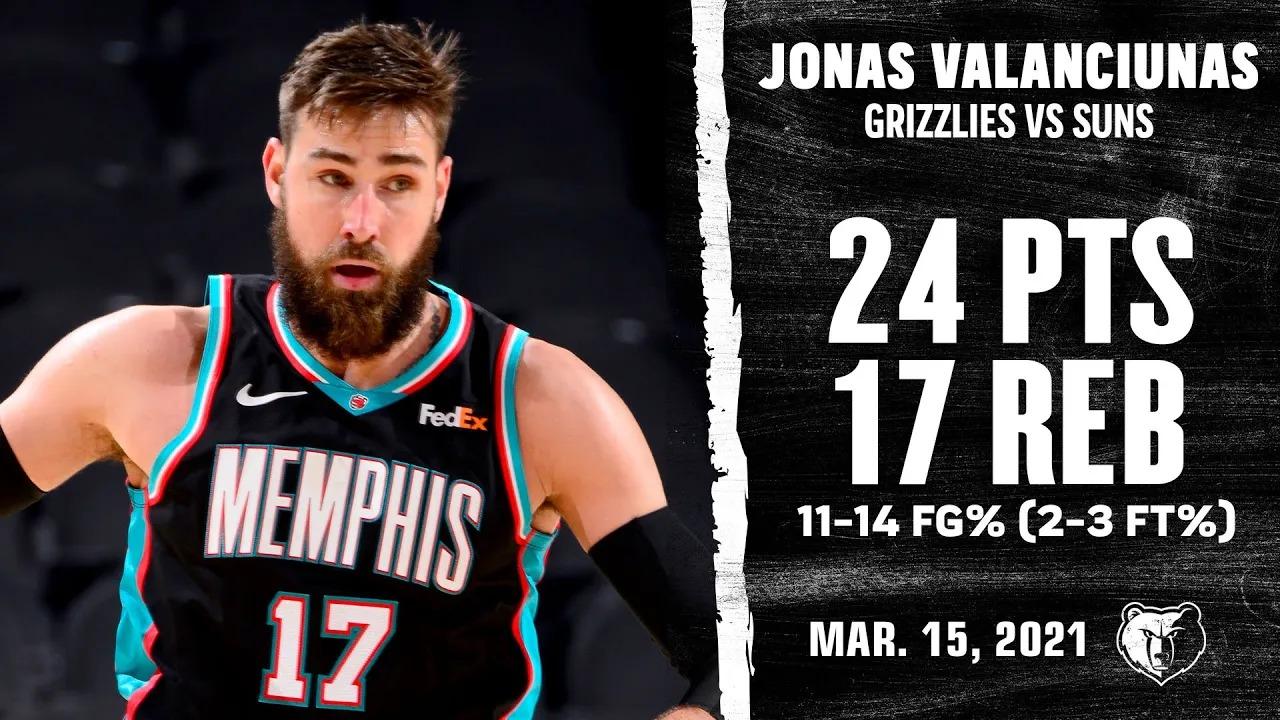 Jonas Valanciunas 24pts 17reb vs PHO | March 15, 2021 | 2020-21 NBA Season