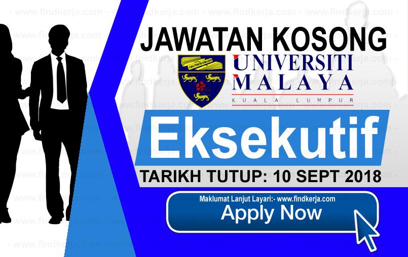 Jawatan Kerja Kosong UM - Universiti Malaya logo www.ohjob.info www.findkerja.com september 2018