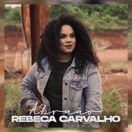 Rebeca Carvalho – Abraão