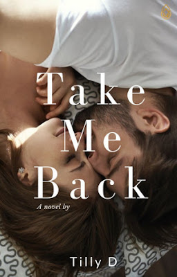 Take Me Back by Tilly D Pdf