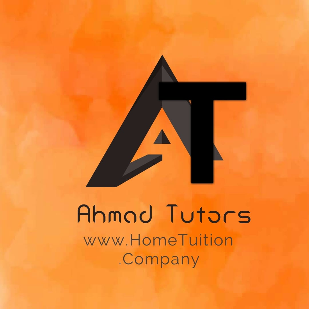 Ahmad Tutors Academy in Pakistan | Ahmad Private Home Tuition in Pakistan | Call +923000870901