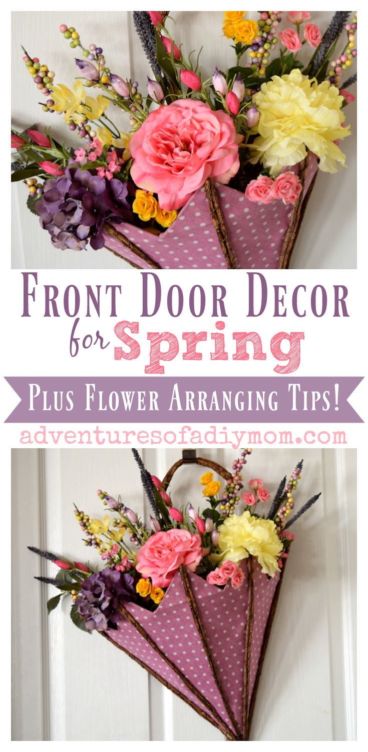 Spring Decoration For Front Door Plus Flower Arranging Tips