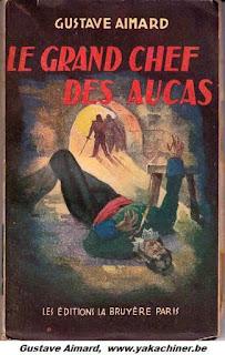 Gustave Aimard, le grand chef des aucas