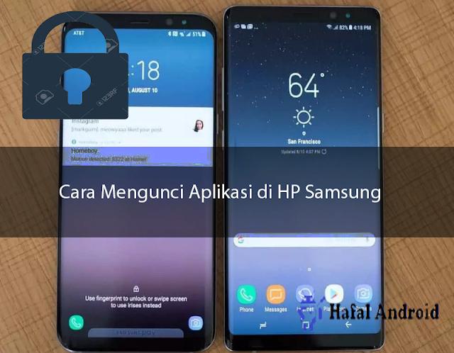 √ 7+ Cara Mengunci Aplikasi di HP Samsung Semua Tipe