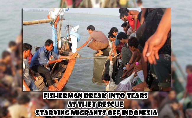 Fisherman Break into Tears as they Rescue Starving Migrants off Indonesia