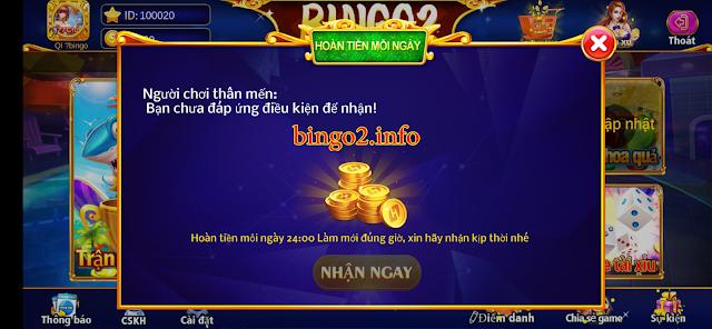 Mục nhận hoàn trả của game BINGO2