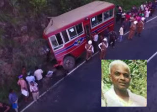 CTB Nilame Malli who rescued lives of others by self-sacrifice, preventing bus falling into precipice!