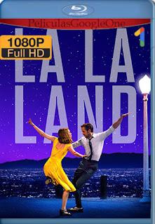 La La Land (2016) [1080p BRrip] [Latino-Inglés] [LaPipiotaHD]