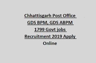 Chhattisgarh Post Office GDS BPM, GDS ABPM 1799 Govt jobs Recruitment 2019 Apply Online